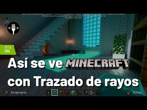 Jugamos Minecraft con trazado de rayos