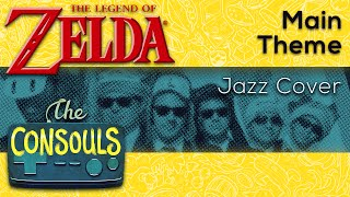 The Legend of Zelda Main Theme - The Consouls