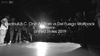 Redbull B.C. One All Stars vs Del Fuego Wolfpack (Semi) // .stance // United Styles 2019