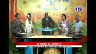 237 LE DEBAT - 05 cotobre au Cameroun: Quel enseignant face aux grand defis de l'heure. Equinoxe tv