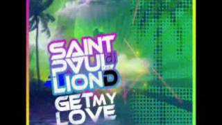 Saintpaul dj feat. Lion d - Get my love ( Saintpaul dj Love remix ) radio remix