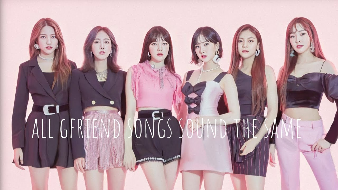 16 minutes of gfriend's songs all sOuNding the sAme