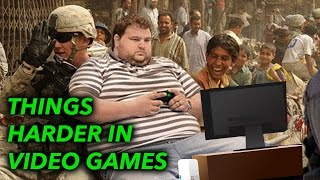 10 Things HARDER In Video Games Than REAL LIFE