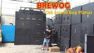 Brewog Cek Sound  Box Planar Dan Power Baru