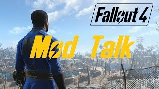 FALLOUT 4 Let s Play - Mod Talk and Ramble