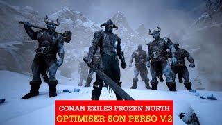 Optimiser son perso et son Stuff sur Conan Exile The Frozen North