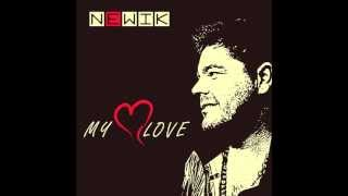newik - My Love (Club Mix) prev.