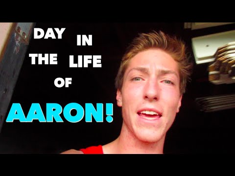 DAY IN THE LIFE OF AARON!!