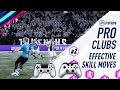 Fifa 19 Pro Clubs   Most Effective Skill Moves (#2)