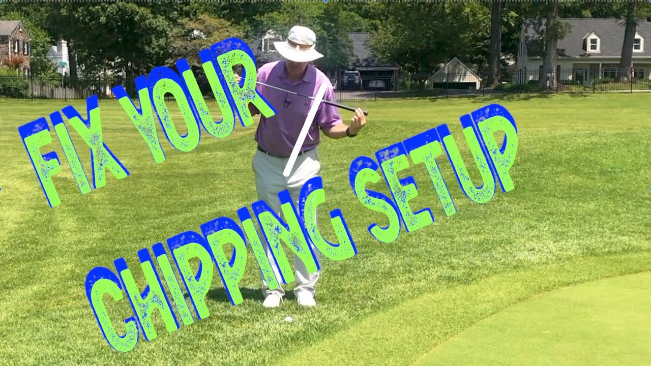Fix Your Chipping Setup