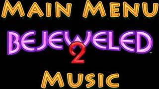 Bejeweled 2 Main Menu Music
