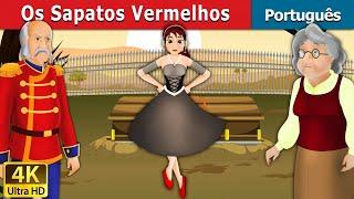 Os Sapatos Vermelhos | Contos de Fadas | Contos Infantis | Portuguese Fairy Tales