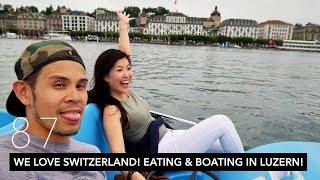WE LOVE SWITZERLAND! EATING AND BOATING IN LUZERN! | CHAPEL BRIDGE, RACLETTE, & ROSTI | VLOG 87