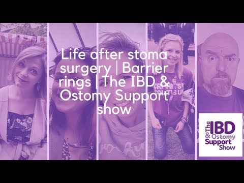 Life after stoma surgery | Barrier rings | The IBD & Ostomy Support show