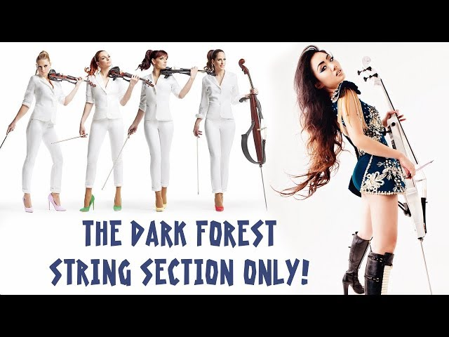 The Dark Forest [String Section Isolated Version]