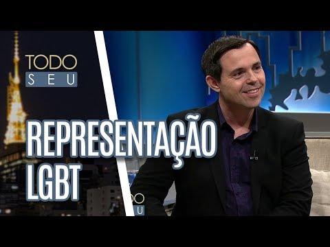 Representatividade Do Grupo LGBT Na Mídia Brasileira - Todo Seu (17/05/18)