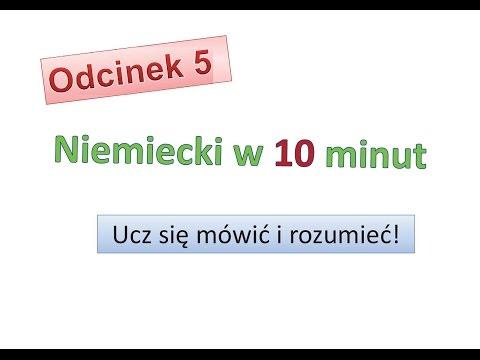 Odcinek 5 - Niemiecki w 10 minut - Niemiecki dla początkujących