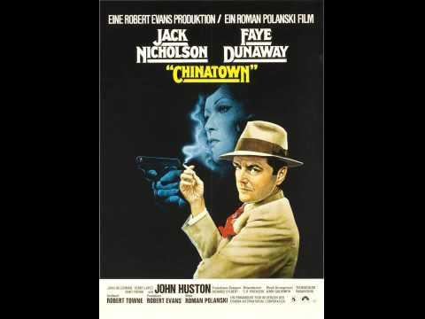 JACK NICHOLSON - CHINATOWN 1974 - FILM MUSIK