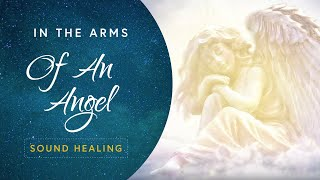 Download lagu In the Arms of an Angel - 1 Hour Blissful Sounds for Sleep - No Words