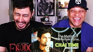 CHAI TIME COMEDY WITH KENNY SEBASTIAN: THE MYSTERY OF THE FEMALE PURSE | Reaction!