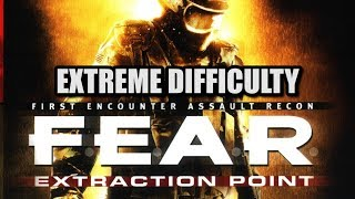 (EXTREME DIFFICULTY) F.E.A.R. Extraction Point Playthrough Live Stream