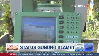 Status gunung Slamet - Kompas Siang 19 Agustus 2014
