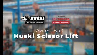 TMHA Huski Scissor Lift Overview