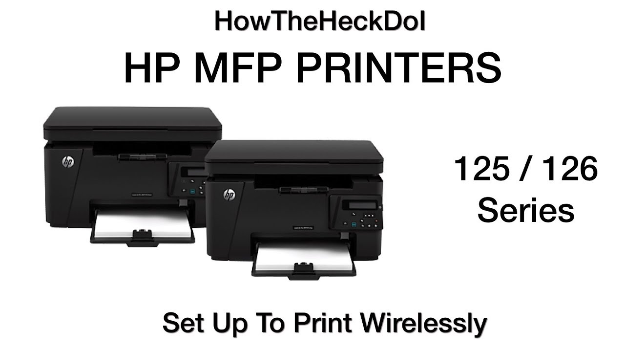 HP MFP 125 126 Printer Wireless SetUp For Windows 10 Mac iOS - 02