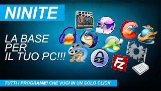 TUTORIAL - TUTTI I PROGRAMMI BASE IN 1 CLICK! NINITE - WINDOWS 10