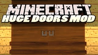 Minecraft Mods | HUGE DOORS MOD (DRAW BRIDGES & MORE) | Mod Showcase