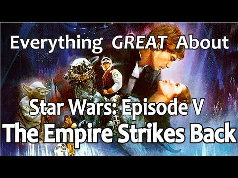 Everything GREAT About Star Wars: Episode V - The Empire Str