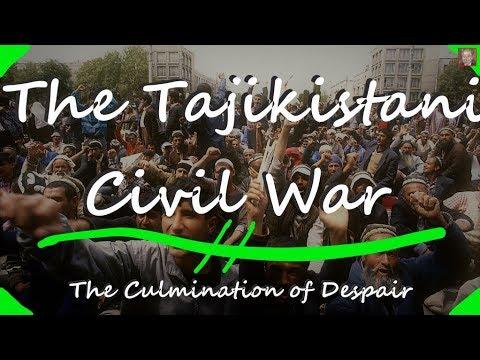 The Tajikistani Civil War  -  The Culmination Of Despair