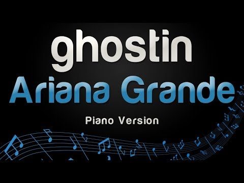 Ariana Grande - ghostin (Piano Version)