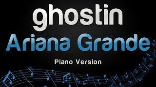 Ariana Grande - ghostin (Piano Version)