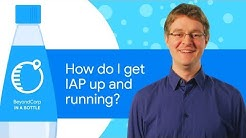 How to get IAP Up and Running