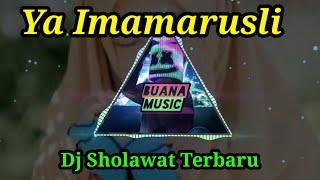 Sholawat Ya Imamarusli Dj Sholawat Terbaru Full Bass Versi Angklung 2021