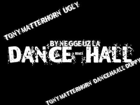 RiMix Dance Hall By Neggeuz La(Tony Matterhorn - Ugly & Tony Matterhorn - Dancehall Duppy)