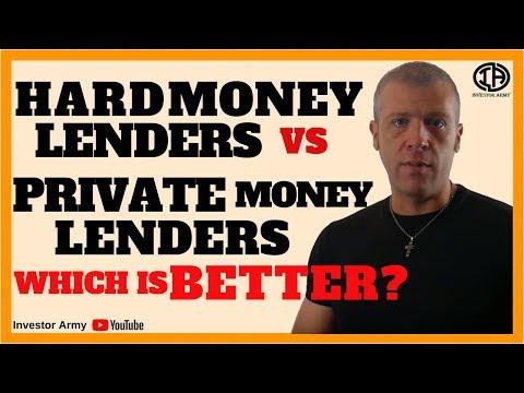 Hard Money Lenders VS Private Money Lenders which is better?