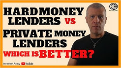 Hard Money Lenders VS Private Money Lenders which is better?