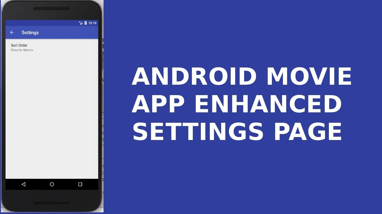 ANDROID MOVIE APP, ENHANCED SETTINGS PAGE