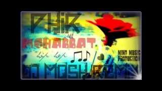 Phir Mohabbat-hip hop-mix-flute version-