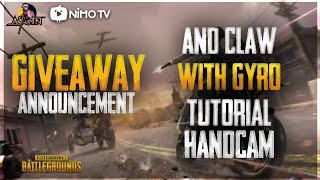 CLAW + GYRO TUTORIAL WITH HANDCAM! GIVEAWAY ANNOUNCEMENT!