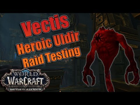 Battle for Azeroth - Final HEROIC VECTIS Testing! Affliction Warlock w/ Logs! Deathbolt is OP!