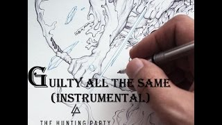 Linkin Park - Guilty All the Same (Instrumental)