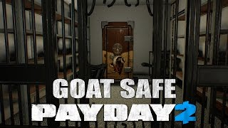 PAYDAY 2: GOAT SAFE + ДОСТИЖЕНИЕ YOU CAN RUN, BUT NOT HIDE!