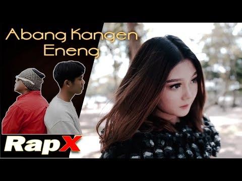 RapX - Abang Kangen Eneng (Official Music Video)