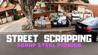 Street Scrapping - From High Hopes to Scrap Steel Picking