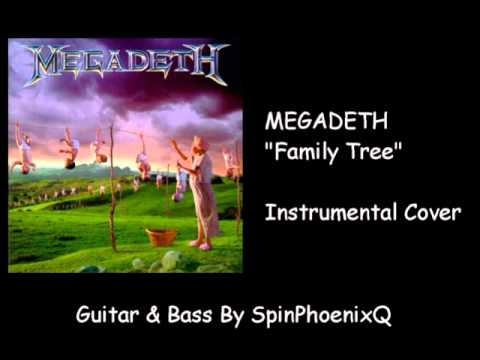 MEGADETH - Family Tree - Instrumental Cover