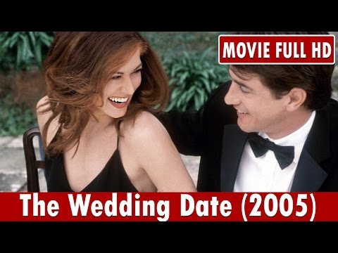 The Wedding Date 2005 Movie **  Dermot Mulroney, Debra Messing, Jack Davenport