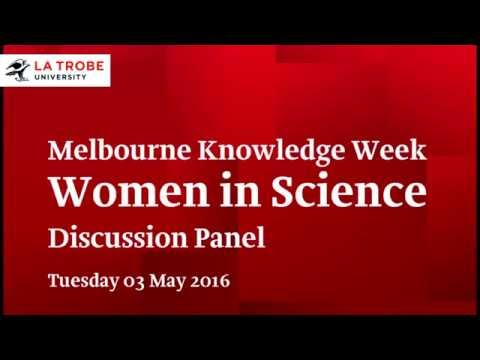 Melbourne Knowledge Week: Women in Science Discussion Panel